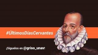 Últimos días de Cervantes en Twitter